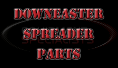 DownEaster Spreader Parts